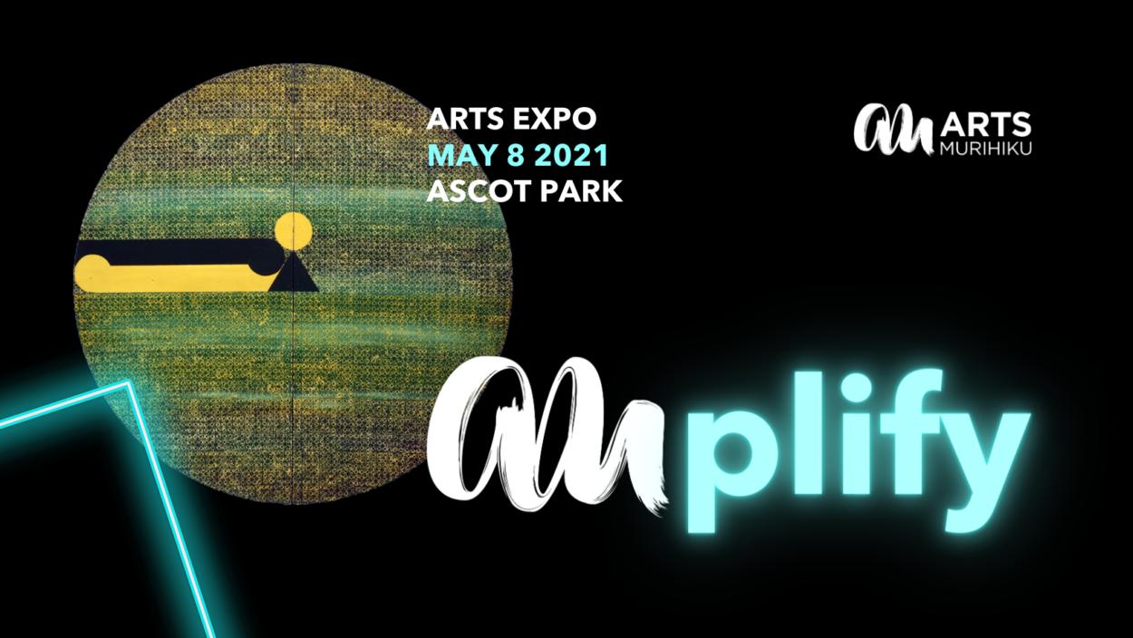 AMplify Arts Expo 2021